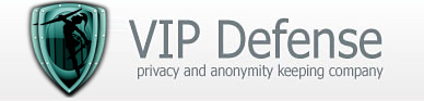 VIP Defense privacy and anonymity keeping company